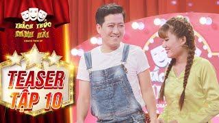 """Thách thức danh hài 4   teaser tập 10: Trường Giang """"đỏ mặt"""" với lời tỏ tình của cô gái tóc tết"""