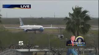 President Trump Arrives in McAllen
