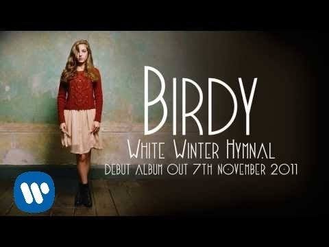 Birdy - White Winter Hymnal [Audio]