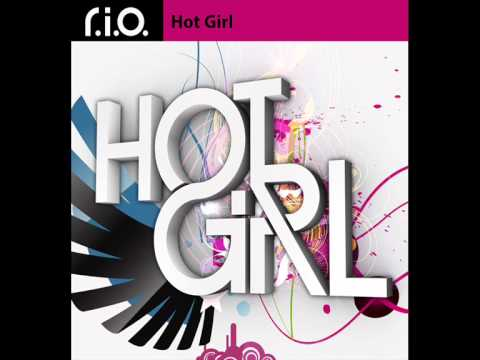 R.i.o - Hot Girl [hq] video