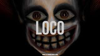 "? TRAP BEAT | ""Loco"" INSTRUMENTAL 