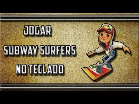 Como jogar Subway Surfers no teclado