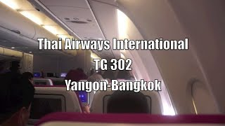 (HD) Thai Airways International Airbus A330 Flight Report: TG 302 Yangon to Bangkok