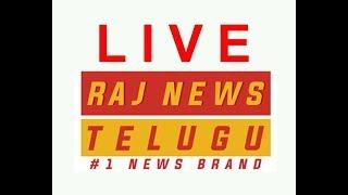 Raj News Telugu Live || Telangana || Andhra Pradesh