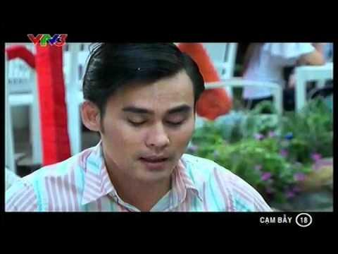 Phim Việt Nam - Cạm bẫy - Tập 18 - Cam bay - Phim Viet Nam