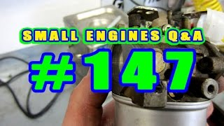 Small Engines Q & A Video #147