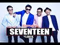 Lagu Kemarin - Seventeen (Lirik Music & Video) PrayForBanten