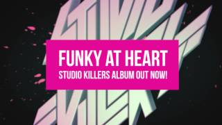 Funky At Heart - Studio Killers