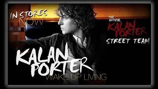 Watch Kalan Porter Awake In A Dream video