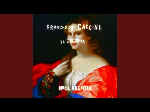Francesca Caccini - Ferma Signore attesta