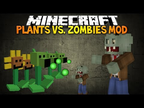 Minecraft: PLANTS VS ZOMBIES MOD! - Plant your own zombie killer today!