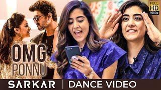 Sarkar – OMG Ponnu Dance Video | Thalapathy Vijay | Jonita Gandhi | AR. Rahman