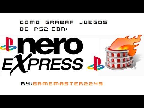 Como Grabar Juegos de PS2 con Nero Express