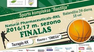 TVK tiesiogiai. RKL A . 3-ios finalo rungtynės . Tauragės KK - Kauno r. Omega