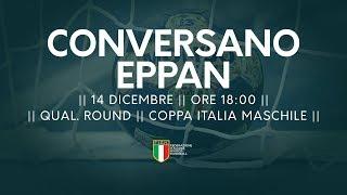 [Qual. Round] Coppa Italia M: Conversano - Eppan 26-24