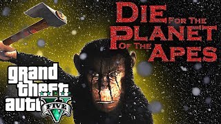 Die for the Planet of the Apes | GTA 5 Machinima Movie