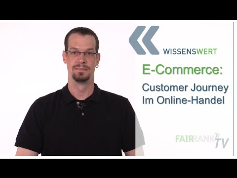 Customer Journey im Online-Handel | FAIRRANK TV - Wissenswert
