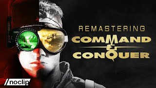 The Remarkable Story Behind Command & Conquer's Remastering | Noclip Documentary