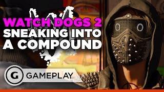 Haum Compound Heist Gameplay - Watch Dogs 2