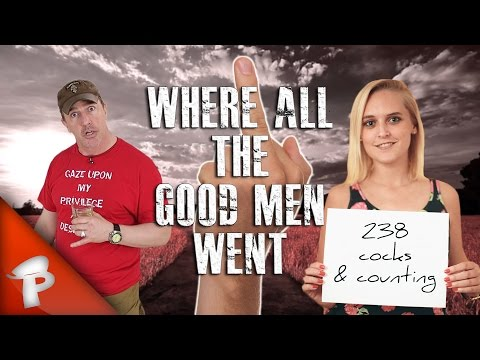 WHERE ALL THE GOOD MEN WENT | Redonkulas.com