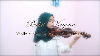 Bukti - Virgoun Last Child (Surat Cinta Dari Starla) Violin Cover   Azalea Charismatic #zelacoverin