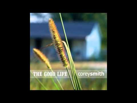 Corey Smith - The Lord Works In A Strange Way