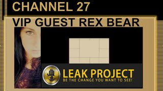 "VIP GUEST REX BEAR "" The Grand Illusion of Reality"" Leak Project"