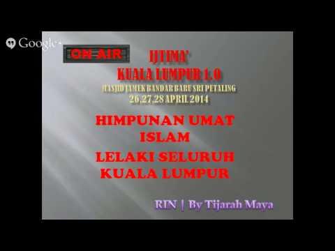 Radio Islam Nusantara | Bayan Maghrib 26/4 LIVE IJTIMAK KUALA LUMPUR 1.0 by TIJARAHMAYA
