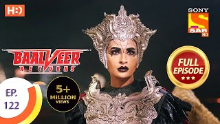 Baalveer Returns - Ep 122 - Full Episode - 26th February 2020