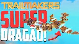 Criei um DRAGÃO! - Trailmakers