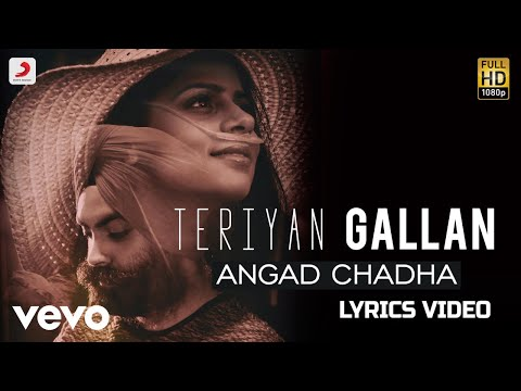Terian Gallan - Lyrics Video | Angad Chadha