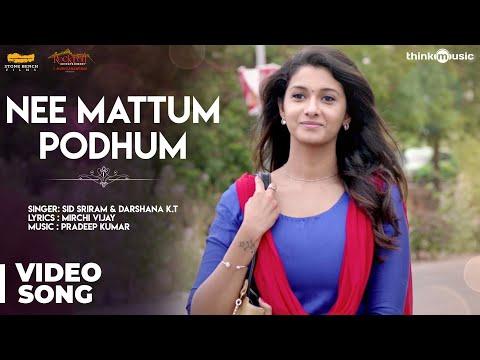 Meyaadha Maan   Nee Mattum Podhum Video Song   Vaibhav, Priya, Indhuja   Pradeep Kumar