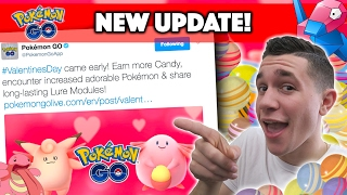 POKEMON GO NEW UPDATE! VALENTINES DAY EVENT: DOUBLE CANDIES, INCREASED SPAWNS/HATCHES, & MORE!