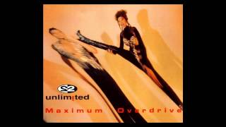 Watch 2 Unlimited Maximum Overdrive video