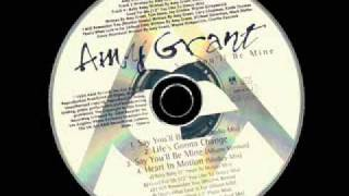 Watch Amy Grant Say Youll Be Mine video