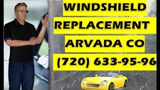windshield repair arvada co CALL NOW (720)633-95-96