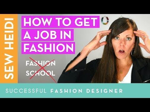 How to Get a Job in Fashion (2 essential skills you won't learn at fashion school)