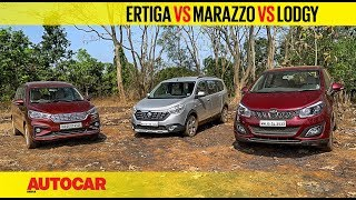 Maruti Ertiga vs Mahindra Marazzo vs Renault Lodgy | Comparison Review | Autocar India