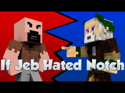 If Jeb Hated Notch Minecraft
