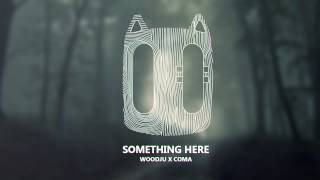 WoodJu X CoMa – something here
