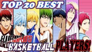 Top 20 Best Kuroko's Basketball Players 黒子のバスケ [Series Finale]