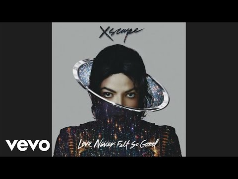 Michael Jackson - Love Never Felt So Good (audio)