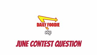 2016 June Contest Question - Daily Foodie