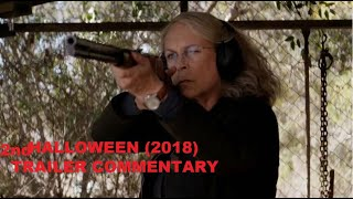 Halloween (2018) Trailer #2 Commentary by Jerry Saravia at the Movies