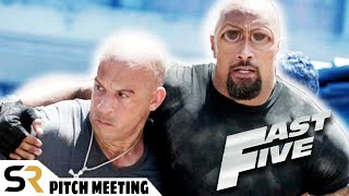 Fast Five: Fast & Furious 5 Pitch Meeting