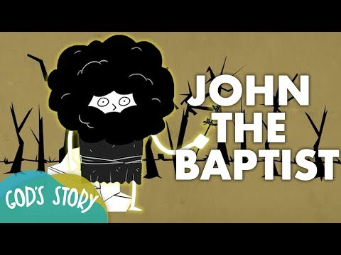 God's Story: John the Baptist