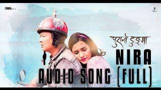 Nira  | Full Audio Lyrical Song - Purano Dunga  from Cinema Art Nepal