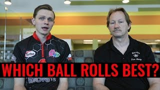 Which Bowling Ball Rolls Best?