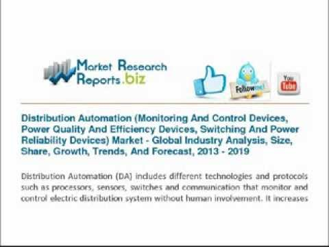 Distribution Automation  Market Monitoring and control devices, Power quality