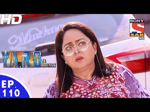 Y.A.R.O Ka Tashan - यारों का टशन - Episode 110 - 26th December, 2016 thumbnail